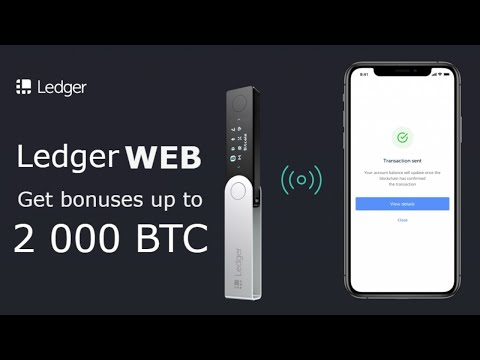 🔴Wallet  Ledger introduced a Web Wallet | Get bonuses 2 000 BTC
