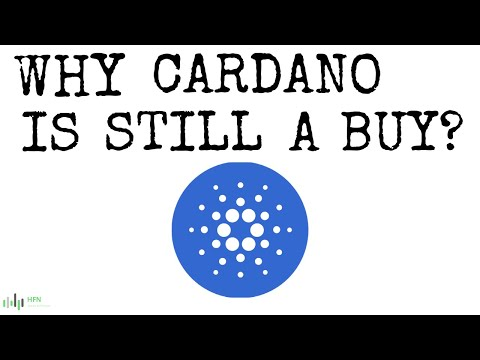 HERE'S WHY CARDANO (ADA) IS STILL A BUY?