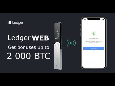 Wallet Ledger introduced Web Wallet | Get bonuses 2000 BTC