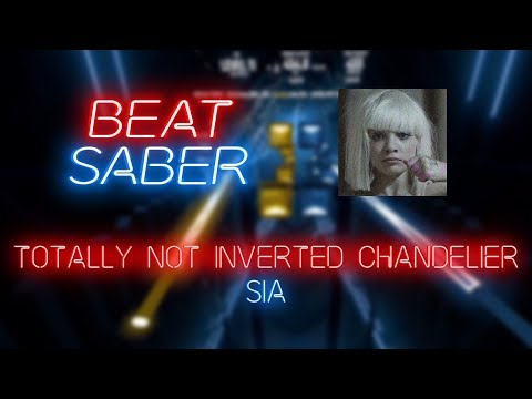 Beat Saber | Mid | Sia – totally NOT inverted Chandelier [Expert+] First Pass | 43.18%