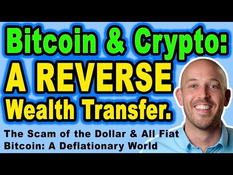 🔵 Bitcoin & Crypto vs Scam of the Dollar – Bitcoin: A REVERSE Wealth Transfer. A Deflationary World.
