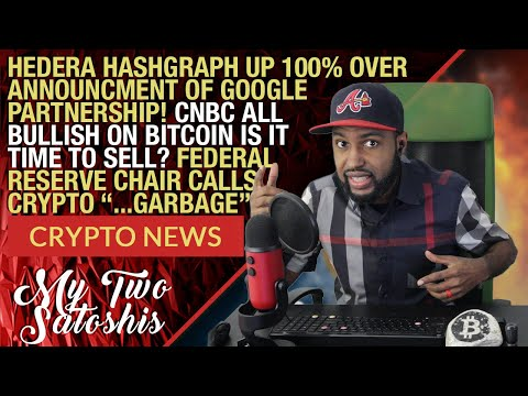 Daily Crypto News: Hedera Hashgraph Soars 100% From Google Partnership | CNBC Now Bullish on Bitcoin