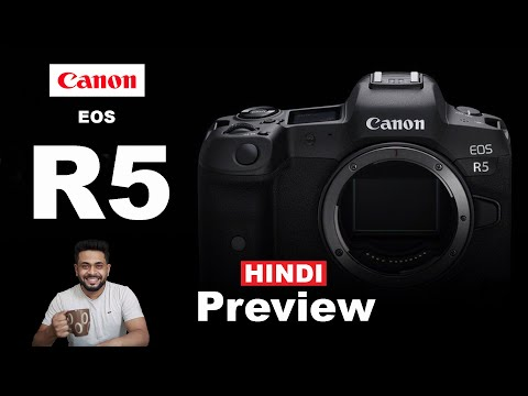 Canon EOS R5   The best mirrorless camera ? Hindi