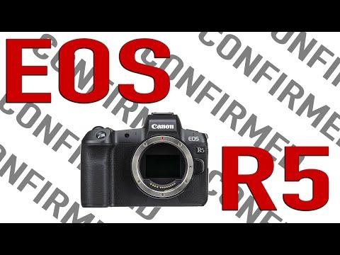 CANON CONFIRMS EOS R5?!!! Specs?! Pricing?!