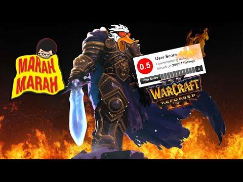 MARAH MARAH #7   Ada Apa Dengan Warcraft 3 Reforged ? SANGAT SESUAI HARAPAN