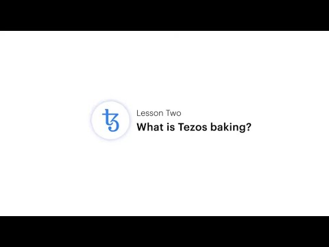 Coinbase Earn: What is Tezos baking? (Lesson 2 of 3)