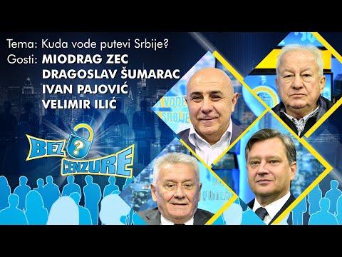BEZ CENZURE: Kuda vode putevi Srbije? – Miodrag Zec, Velimir Ilić, Ivan Pajović i Dragoslav Šumarac