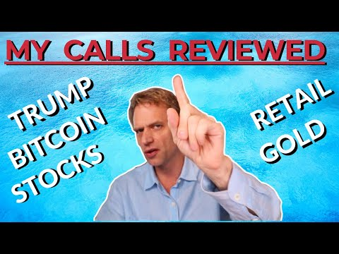 All My Calls:  Stock Market Crash, Recession, Gold, Bitcoin, Retail…