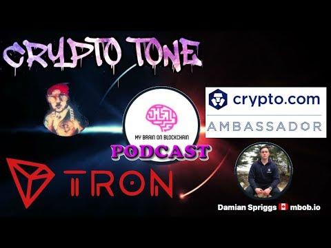 CRYPTO TONE + DAMIAN SPRIGGS CRYPTO CHAT! MBOB PODCAST! TRON TRX CRYPTO.COM TALK!