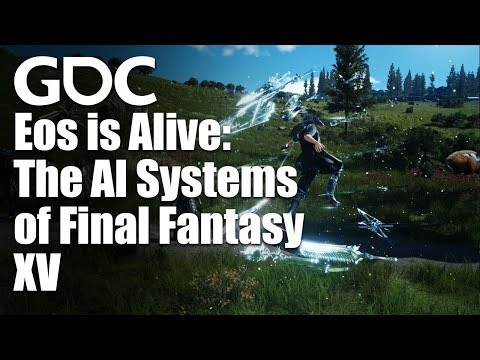 Eos is Alive: The AI Systems of Final Fantasy XV