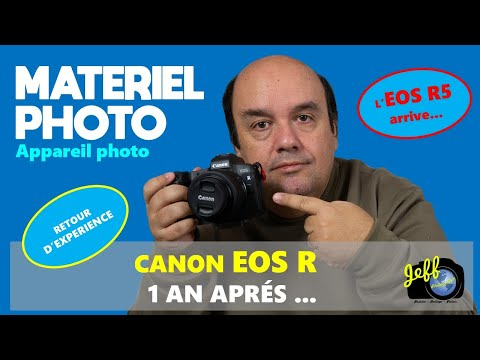CANON EOS R, 1 AN APRES !! …L''EOS R5 ARRIVE… – Episode n°424