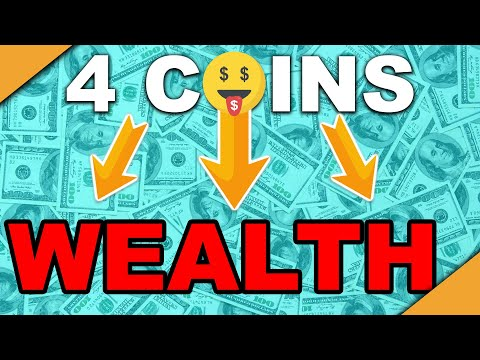 Forget Getting Rich! Grow True WEALTH With These 4 Coins!