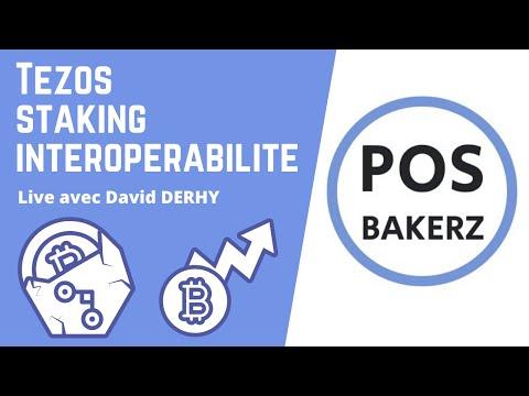 Tezos, Staking, Interopérabilité – Live avec David DERHY, POS Bakerz