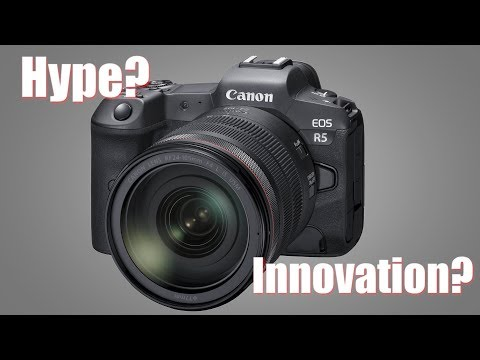 Canon EOS R5: Overhyped 8K Video or 2020 Innovation?