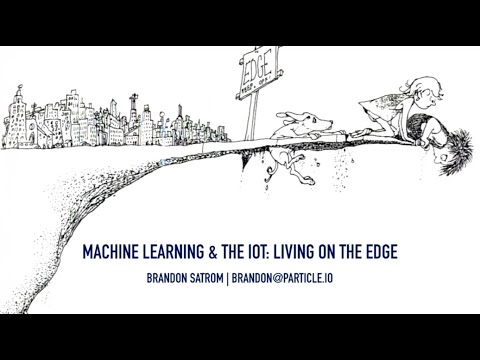 ML and the IoT: Living on the Edge – Brandon Satrom