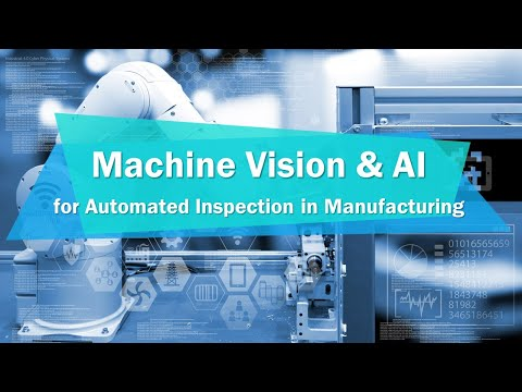 2020 Industrial IoT World Partner Conference – Machine Vision & AI for Automated Inspection (EN)