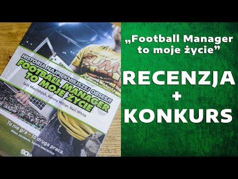 """Konkurs! """"Football Manager to moje życie"""" – Recenzja książki"""