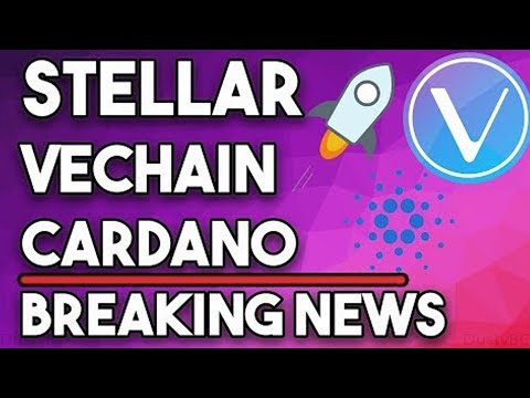 Cardano ADA Huge Plans, Vechain VET Billion Dollar Partners, Stellar XLM Improving Financial System!