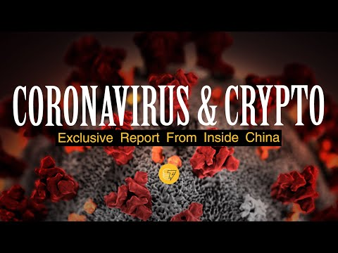 Inside China: What the Coronavirus Reveals About Crypto