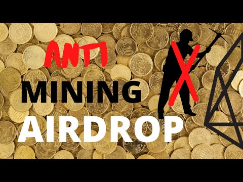 Anti Mining Token Airdrop on EOS
