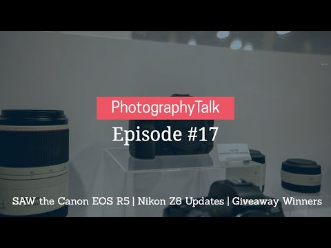 SAW the Canon EOS R5 | Nikon Z8 Updates | Giveaway Winners