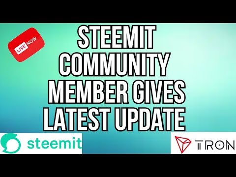 STEEMIT COMMUNITY MEMBER GIVES LATEST UPDATE