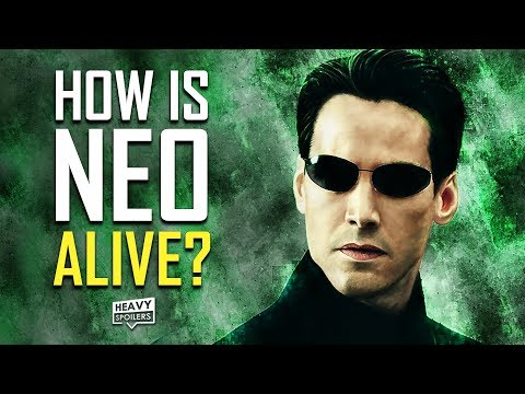 THE MATRIX 4 How Neo Is Alive | Best Fan Theories On How The Keanu Reeves Character Will Return