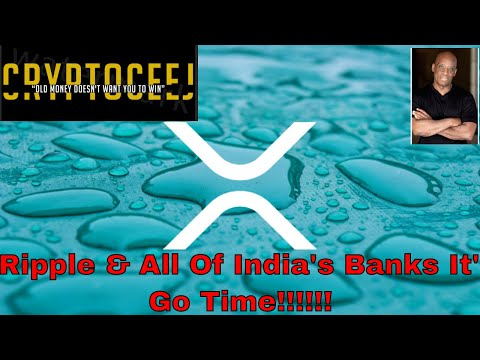 Xrp Ripple Daily News: Ripple & All Of India's Banks It's Go Time!!!!!
