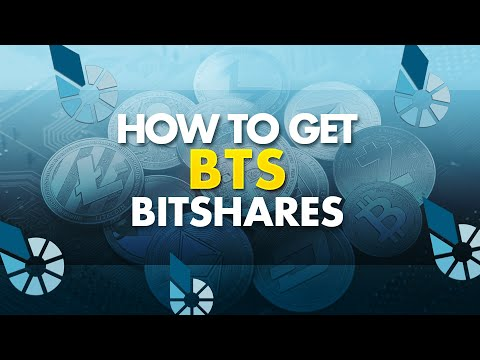 How to Get BitShares – BTS | DACs