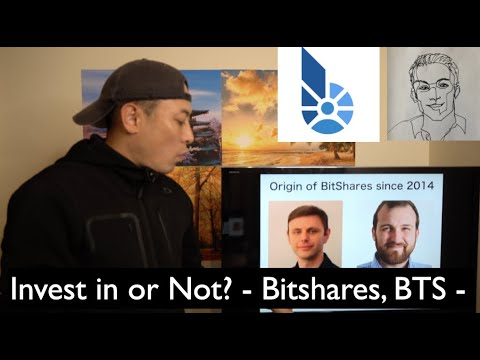Invest in or Not? – BitShares, BTS –