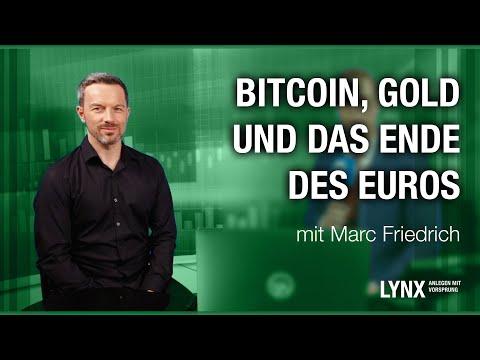 Bitcoin, Gold und das Ende des Euros – Interview mit Marc Friedrich | LYNX fragt nach