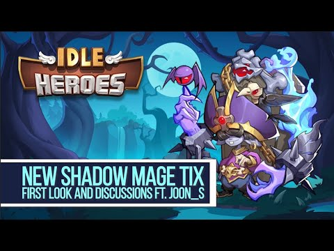 Idle Heroes – New Shadow Mage TIX First Look