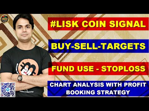 LISK COIN PREMIUM SIGNALS FREE | BUY-SELL-TARGETS-STOPLOSS-FUND USE | FULL TECHNICAL ANALYSIS