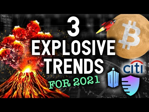 3 EXPLOSIVE CRYPTO TRENDS THAT COULD MAKE YOU RICH IN 2021