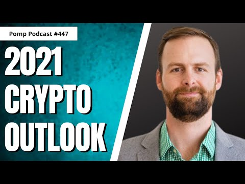 Crypto Thesis for 2021   Ryan Selkis   Pomp Podcast #447