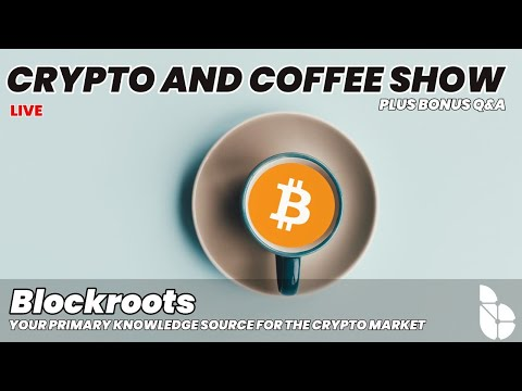 The Crypto and Coffee Show [Crypto Market Analysis, Q&A ]