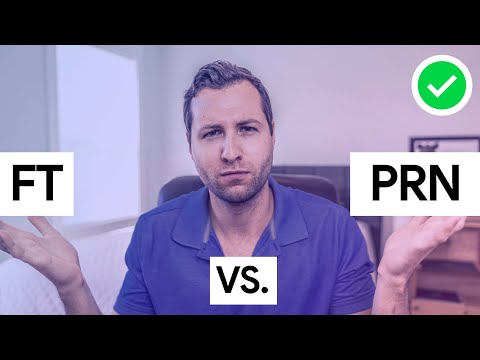 Full Time vs PRN Nursing:  Which is BEST for You?