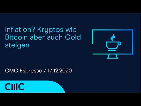 Inflation? Kryptos wie Bitcoin aber auch Gold steigen