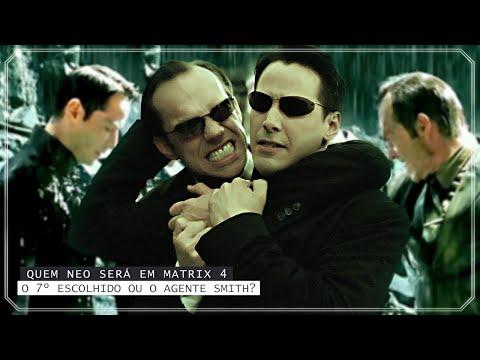 Matrix 4 | Neo volta como o sétimo Escolhido ou como Agente Smith?