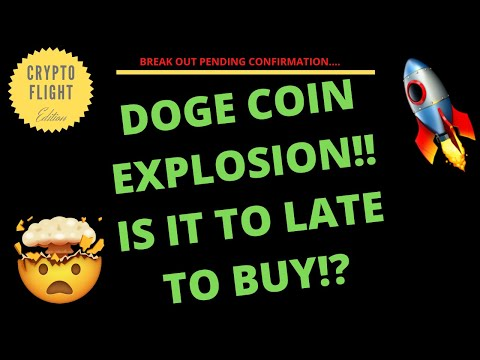 DOGE COIN EXPLOSION!! IS IT TO LATE TO BUY!? PRICE PREDICTION | TECHNICAL ANALYSIS