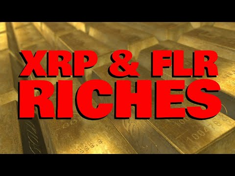 XRP & FLR RICHES: Positioned For EPIC Rally As ENDLESS MONEY Floods Crypto Asset Class