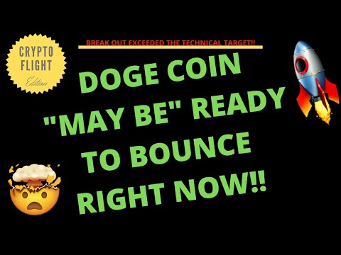 "DOGE COIN ""MAY BE"" READY TO BOUNCE RIGHT NOW!! PRICE PREDICTION 