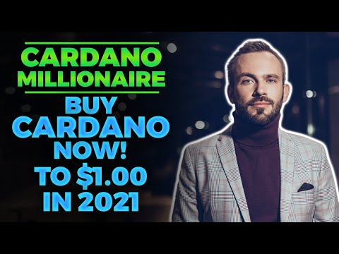 CARDANO MILLIONAIRE In 2021! (Cardano Strategy Revealed)   Cardano Price Prediction – Ada Cardano