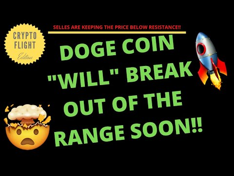 "DOGE COIN (DOGE) IS GEARING UP TO ""BREAK OUT"" OF THE RANGE!! PRICE PREDICTION 