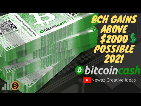 Bitcoin Cash 2021 – BCH Gains Above $2000 Possible❗️