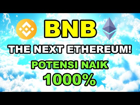 BNB THE NEXT ETHEREUM! Potensi Naik 1000%!! Binance Coin Crypto Currency