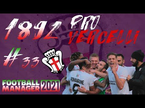 Football Manager 2021 PL (HC+) – Pro Vercelli | #33