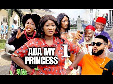 ADA MY PRINCESS by MERCY JOHNSON AND STEPHEN ODIMGBE (SEASON 1) – 2021 LATEST NIGERIAN FULL MOVIE