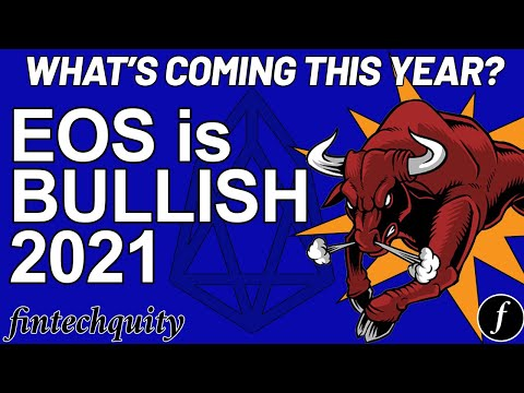 Bullish on EOS 2021