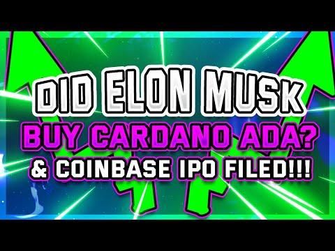 ⚠️ CARDANO ADA BOUGHT BY ELON MUSK? & ⚠️ COINBASE IPO $77 BILLION – ⚠️ HUGE RISK WARNING!!!
